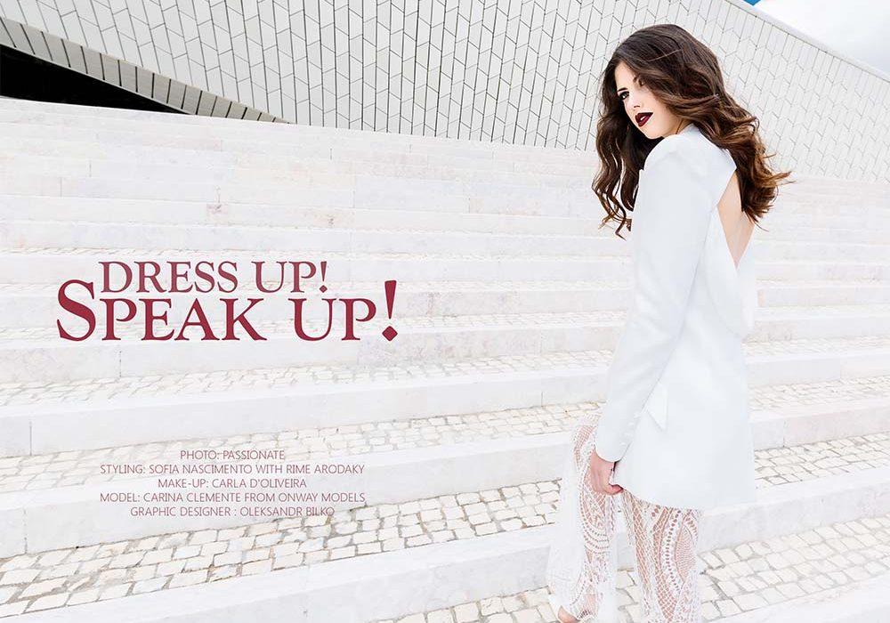 Dress Up! Speak Up!